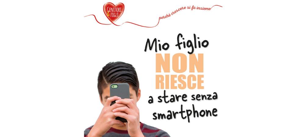CONFERENZA MIO FIGLIO NON RIESCE A STARE SENZA SMARTPHONE | MILANO | 17 GENNAIO 2020